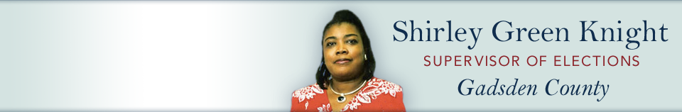 Shirley Green Knight Supervisor of Election Gadsden County